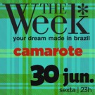 30.06.2017 - GAMBIARRA JUNINA - THE WEEK SP - INGRESSO CAMAROTE - 3o. LOTE