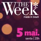 05.05.2017 - THE WEEK SP - INGRESSO PISTA - LOTE PROMOCIONAL
